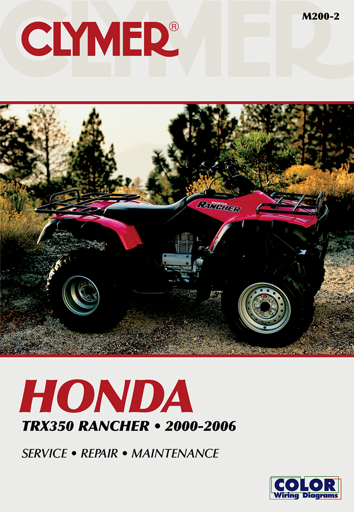 Clymer Repair Manual for Honda TRX350 Rancher 2000-2006