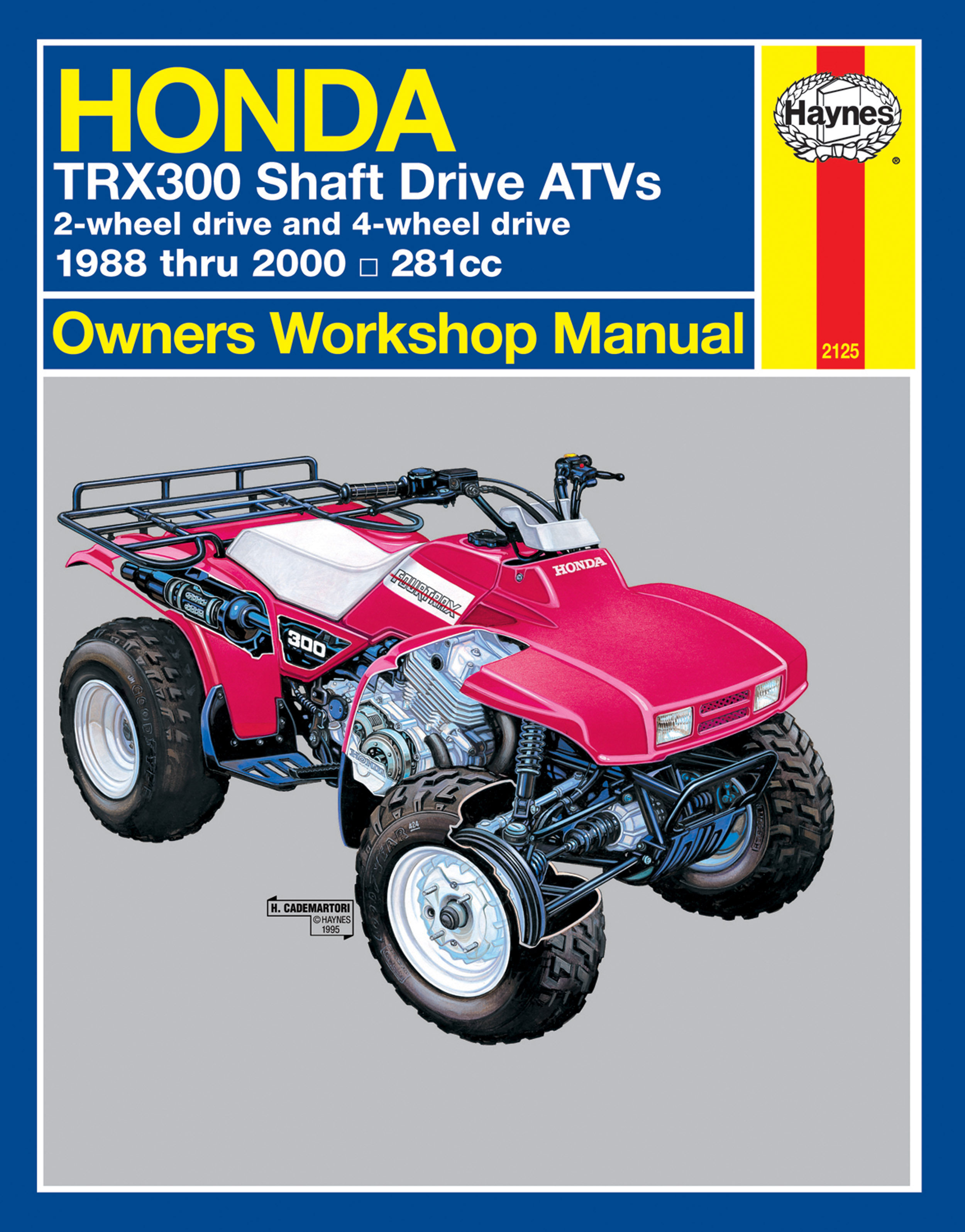 HAYNES Repair Manual - Honda ATV TRX300 Shaft Drive (1988-2000)
