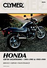 Clymer Repair Manual for Honda CB750 Nighthawk 1991-1993, 1995-1999