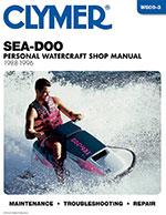 Clymer Repair Manual for Sea-Doo Jet Ski, Water Vehicles, 1988-1996
